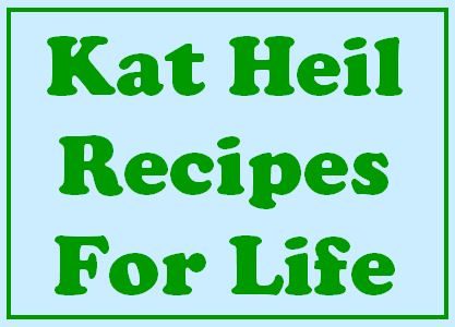 Kat Heil Recipes For Life Button